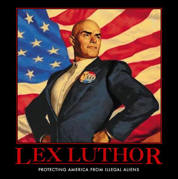 """""""Lex Luthor: Protegendo a América de alienígenas ilegais"""""""